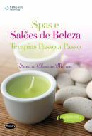 SPAS E SALOES DE BELEZA - TERAPIAS PASSO A PASSO
