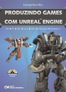 PRODUZINDO GAMES COM UNREAL ENGINE