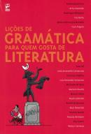 LICOES DE GRAMATICA PARA QUEM GOSTA DE LITERATURA