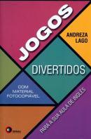 JOGOS DIVERTIDOS PARA SUA AULA DE INGLES 1 - COM MATERIAL FOTOCOPIAVEL