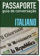 PASSAPORTE - GUIA DE CONVERSACAO - ITALIANO