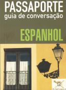 PASSAPORTE - GUIA DE CONVERSACAO - ESPANHOL