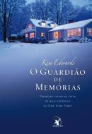 O GUARDIAO DE MEMORIAS