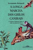 LONGA MARCHA DOS GRILOS CANIBAIS
