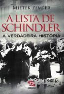 LISTA DE SCHINDLER, A - A VERDADEIRA HISTORIA