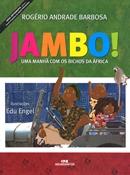 JAMBO! UMA MANHA COM OS BICHOS DA AFRICA