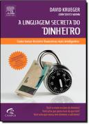 LINGUAGEM SECRETA DO DINHEIRO, A