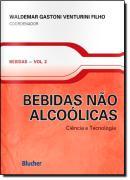 BEBIDAS VOL. 2 - BEBIDAS NAO ALCOOLICAS - CIENCIA E TECNOLOGIA