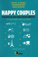 HAPPY COUPLES: DICIONARIO DE COLOCACOES LEXICAIS ADJETIVAS - PORTUGUES/INGLES INGLES/PORTUGUES