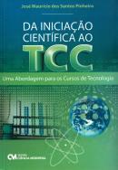 DA INICIACAO CIENTIFICA AO TCC