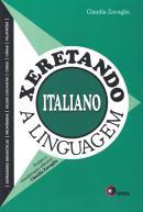 XERETANDO A LINGUAGEM EM ITALIANO