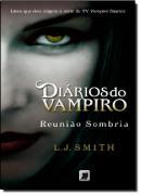DIARIOS DO VAMPIRO 4 - REUNIAO SOMBRIA