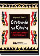 TOTEM DO RIO KAWERA, O  E OUTROS CONTOS FANTASTICOS
