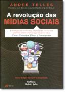 REVOLUCAO DAS MIDIAS SOCIAIS, A