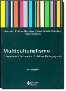 MULTICULTURALISMO - DIFERENCAS CULTURAIS E PRATICAS PEDAGOGICAS