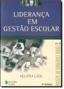 LIDERANCA EM GESTAO ESCOLAR - 9ª ED.