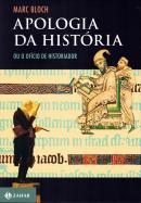 APOLOGIA DA HISTORIA OU O OFICIO DO HISTORIADOR