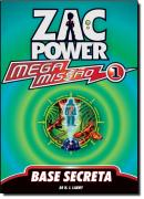 ZAC POWER MEGA MISSAO 1 - BASE SECRETA