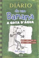 DIARIO DE UM BANANA - VOL. 3 A GOTA D´AGUA