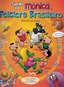 FOLCLORE BRASILEIRO - TURMA DA MONICA