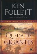 QUEDA DE GIGANTES - VOL. 1 TRILOGIA O SECULO