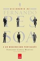 DICIONARIO DE FERNANDO PESSOA E DO MODERNISMO PORTUGUES