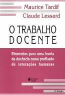 TRABALHO DOCENTE, O - ELEMENTOS PARA UMA TEORIA DA DOCENCIA