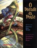 DUENDE DA PONTE, O