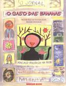 CASO DAS BANANAS, O