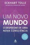 NOVO MUNDO, UM - O DESPERTAR DE UMA NOVA CONSCIENCIA