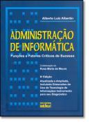 ADMINISTRACAO DE INFORMATICA - FUNCOES E FATORES CRITICOS DE SUCESSO - 6º ED