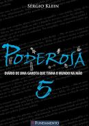 PODEROSA 5 - DIARIO DE UMA GAROTA QUE TINHA O MUNDO NA MAO