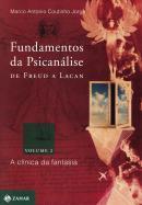 FUNDAMENTOS DA PSICANALISE DE FREUD A LACAN - VOLUME 2