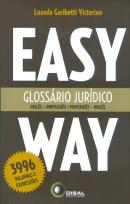 GLOSSARIO JURIDICO - INGLES/PORTUGUES - PORTUGUES/INGLES - EASY WAY