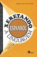 XERETANDO A LINGUAGEM EM ESPANHOL