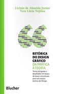 RETORICA DO DESIGN GRAFICO - COLECAO PENSANDO O DESIGN