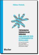 TIPOGRAFIA VERNACULAR URBANA - COLECAO PENSANDO O DESIGN