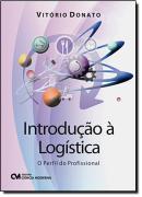 INTRODUCAO A LOGISTICA - O PERFIL DO PROFISSIONAL
