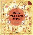 MINHA MAO E UMA REGUA
