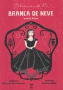 BRANCA DE NEVE - EM CORDEL