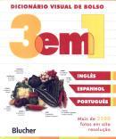 DICIONARIO VISUAL DE BOLSO 3 EM 1 - INGLES/ ESPANHOL/ PORTUGUES - NOVA EDICAO