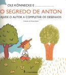 SEGREDO DE ANTON, O - AJUDE O AUTOR A COMPLETAR OS DESENHOS
