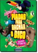 PIADAS PARA RACHAR O BICO 3 - PROIBIDO PARA ADULTOS