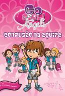 GO GIRL ANGELS VOL . 1 - CONFUSAO NA EQUIPE