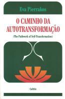 O CAMINHO DA AUTOTRANSFORMACAO