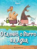 CAMELO, O BURRO E A AGUA