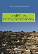 O ABC DAS ESCAVACOES DE ROCHA
