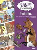 FABULAS - MONTEIRO LOBATO EM QUADRINHOS