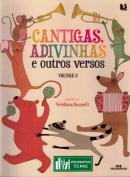 CANTIGAS, ADIVINHAS E OUTROS VERSOS - VOLUME 2