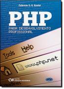 PHP - PARA DESENVOLVIMENTO PROFISSIONAL